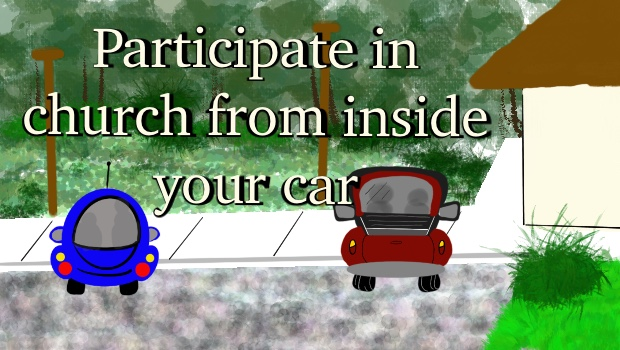 Listen to the church service from inside your car!
